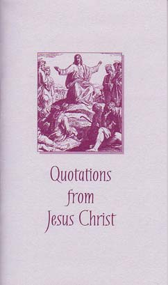 Quotations from Jesus Christ